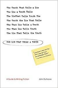 john dufresne book the lie that tells the truth