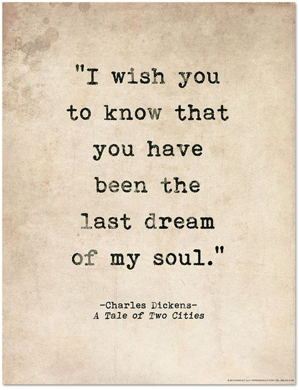 dickens saying about last dream in his soul