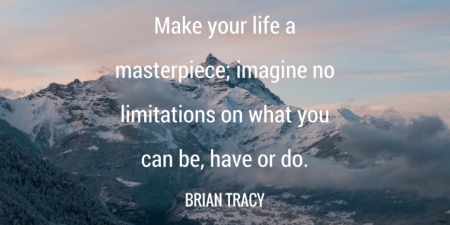 make your life a masterpiece quote by brian tracy