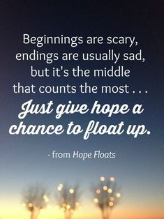 Hope Floats quote